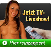 Jetzt TV-Liveshow - Hier reinzappen!